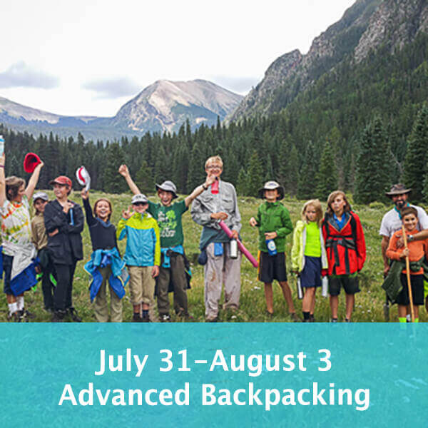 July 31-August 3 Advanced Backpacking